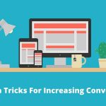 Web Design Tricks To Improve Your Website Conversion Rate